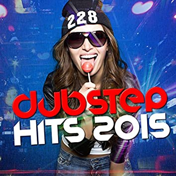 Dubstep Hits 2015