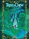Rose and Crow, tome 1 par Sarn