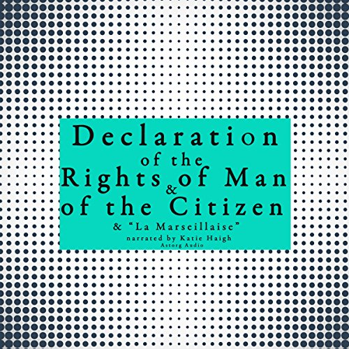 "French Declaration of the Rights of Man and of the Citizen and ""La Marseillaise"" audiobook cover art"