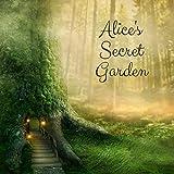 Alice's Secret Garden