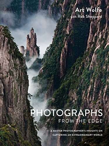 Compare Textbook Prices for Photographs from the Edge: A Master Photographer's Insights on Capturing an Extraordinary World  ISBN 9781607747819 by Wolfe, Art,Sheppard, Rob