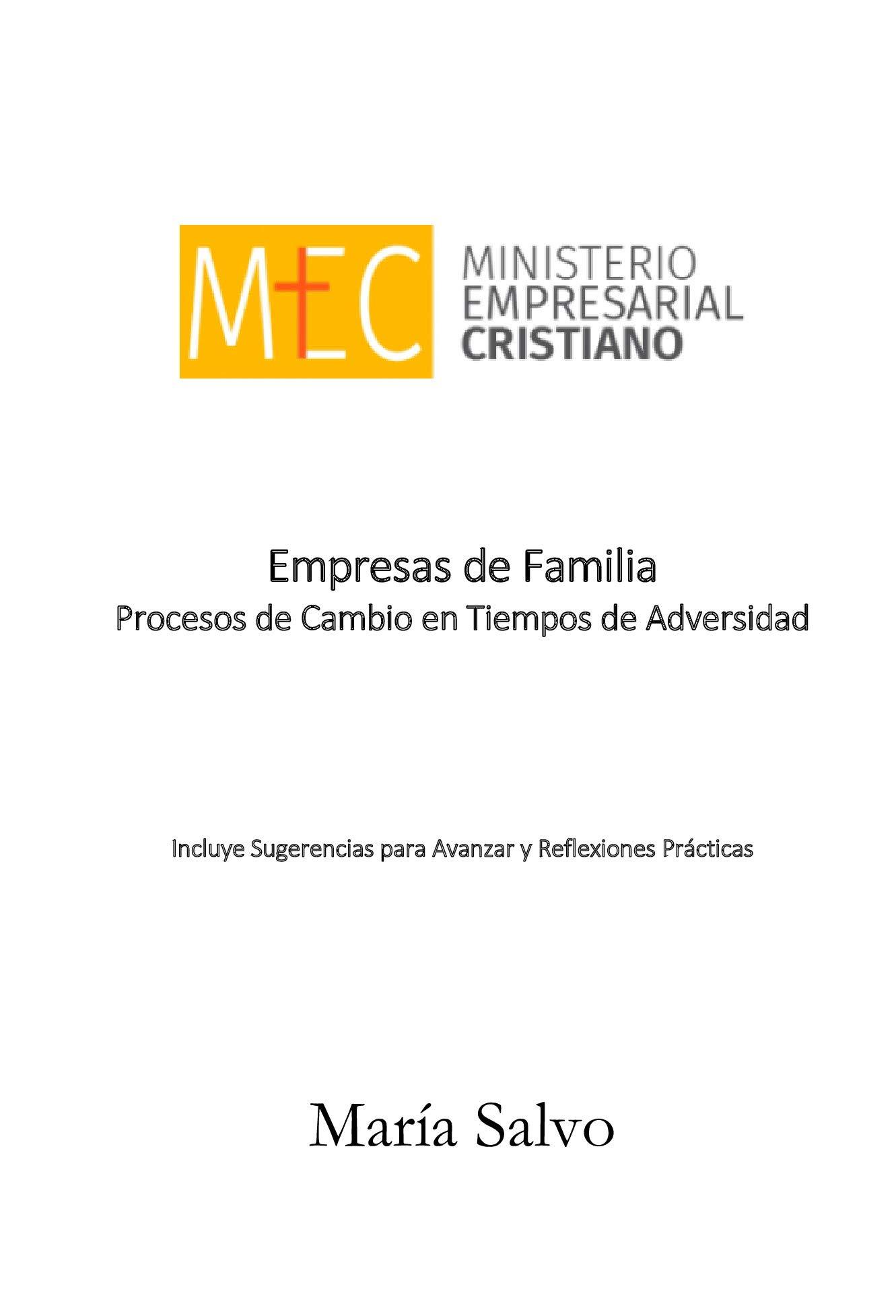 Empresas de Familia.: Procesos de Cambio en Tiempos de Adversidad. (Spanish Edition)