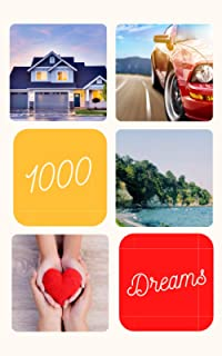 1000 Dreams: Car - House - Children Composition, It's Time To Turn Your Dreams Into Goals And Then Make Them Come True, 10...