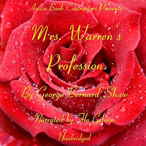 Mrs. Warren's Profession                   By:                                                                                                                                 George Bernard Shaw                               Narrated by:                                                                                                                                 Flo Gibson                      Length: 2 hrs and 31 mins     Not rated yet     Overall 0.0