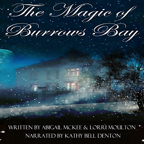 The Magic of Burrows Bay audiobook cover art