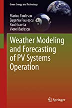 Weather Modeling and Forecasting of PV Systems Operation (Green Energy and Technology)