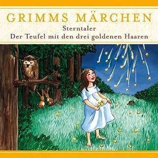 Sterntaler / Der Teufel mit den drei goldenen Haaren (Grimms Märchen) Titelbild