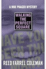 Walking the Perfect Square (Moe Prager Book 1) Kindle Edition