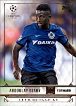 2017 Topps UCL (UEFA Champions League) Soccer #43 Abdoulay Diaby Club Brugge KV Official Futbol Trading Card