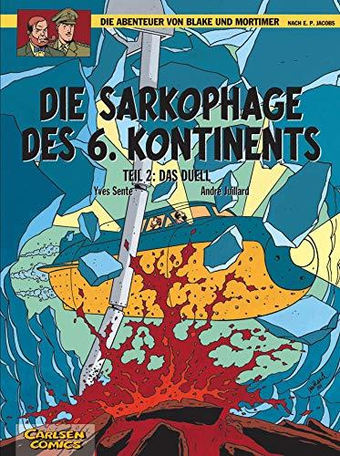 Die Abenteuer von Blake und Mortimer, Bd.14: Die Sarkophage des 6. Kontinents: Tl.2. Das Duell