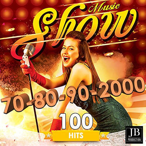 Music Show 70, 80, 90, 2000 (100 Hits)