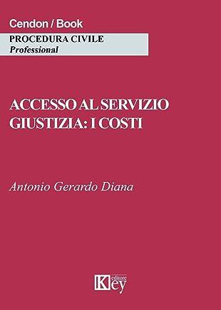 Accesso al servizio giustizia: i costi