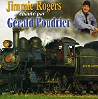 Jimmie Rogers Chante Par
