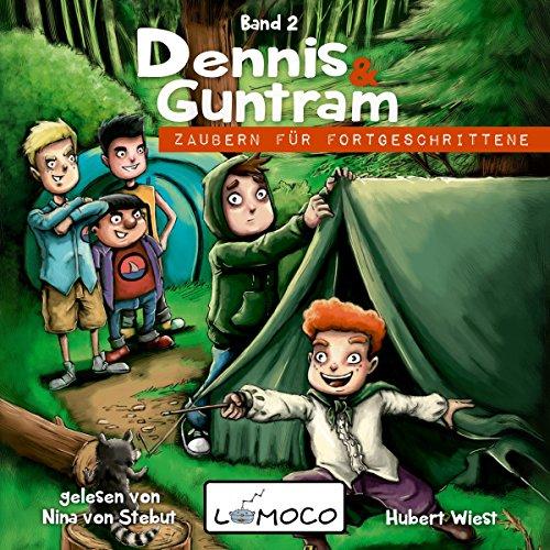 Zaubern für Fortgeschrittene (Dennis und Guntram 2) Titelbild