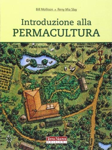 Introduzione alla permacultura. Ediz. illustrata