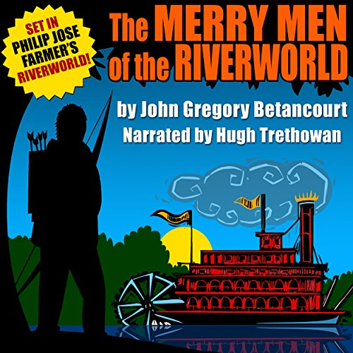 The Merry Men of the Riverworld cover art