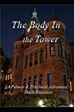 The Body in the Tower: A Palmer & Pritchard Adventure