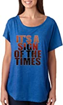 Allntrends Women's Dolman It's A Sign Of The Times Styles Popular Song