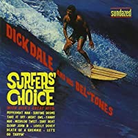Surfer's Choice by Dick Dale and His Del-Tones