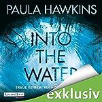 Into the Water: Traue keinem. Auch nicht dir selbst