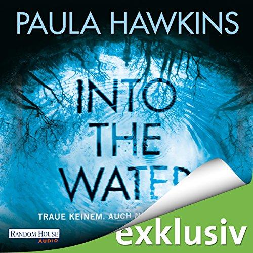 Into the Water: Traue keinem. Auch nicht dir selbst cover art