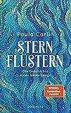 Sternflüstern: Die Geschichte eines Neuanfangs von Paula Carlin