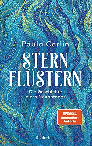 Buchseite und Rezensionen zu 'Sternflüstern: Die Geschichte eines Neuanfangs' von Paula Carlin