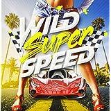 Wild Super Speed