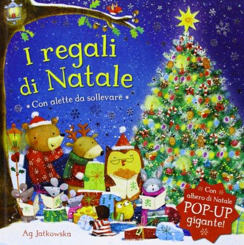 I regali di Natale. Libro pop-up. Ediz. illustrata