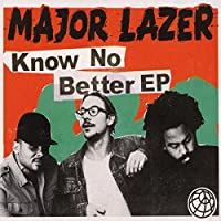 Know No Better -Ep-