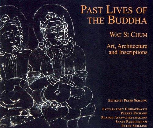 Past Lives of the Bhudda: Wat Si Chum and the Art of Sukhothai
