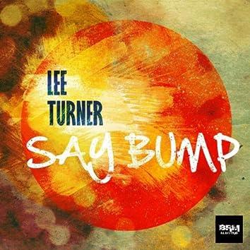 Say Bump