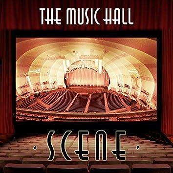 The Music Hall Scene