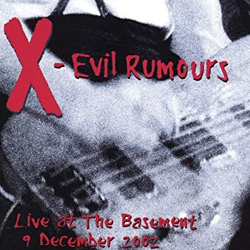 Evil Rumours - Live At The Basement (2 CD)