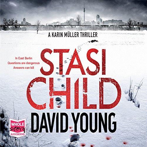 Stasi Child: Oberleutnant Karin Müller, Book 1