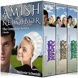 Amish Neighbor Trilogy Series Boxed Set: Vol 1,2,3 by [Melanie Schmidt]