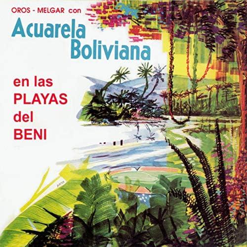 Acuarela Boliviana feat. Tito Melgar Montenegro & Florencio Oros Barral