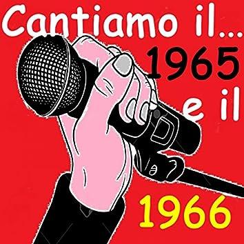 Cantiamo il...1965 e il 1966