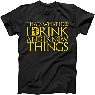 c544fff7 I Drink and I Know Things Mens Tees Short Sleeve Crew Neck T Shirt Adult  Fashion