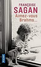 Aimez-vous Brahms?