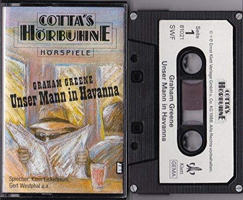 Unser Mann in Havanna. Cotta's Hörbühne. Cassette. Laufzeit ca. 73 Minuten