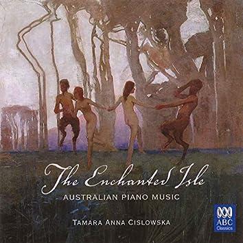 The Enchanted Isle: Australian Piano Music