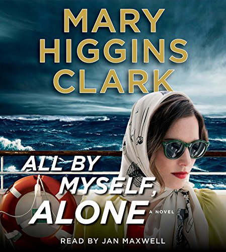 All By Myself, Alone [Audio CD] Clark, Mary Higgins and Maxwell, Jan