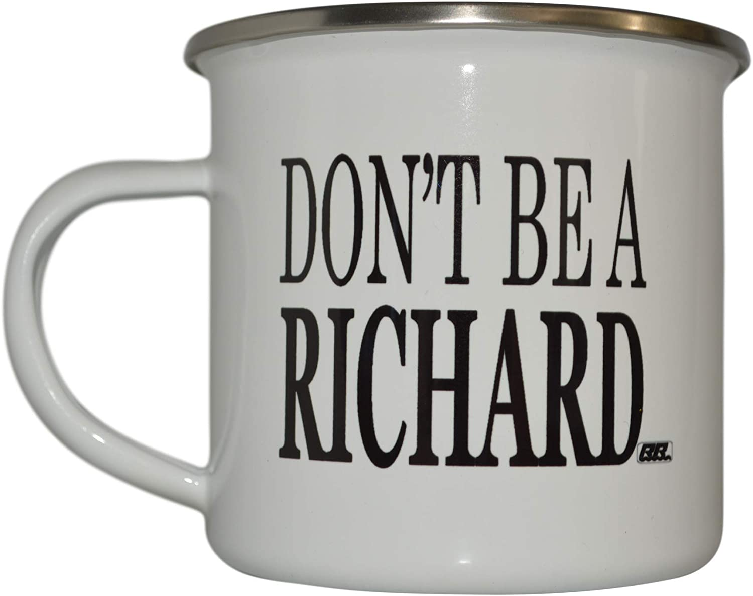 Funny Don't Be a Richard Camp Popular Cup shop Mug Enamel Camping Gift Coffee
