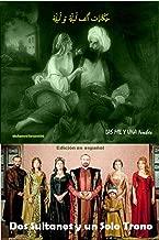 las mil y una noche: dos  sultanes y un solo trono  (Spanish Edition)