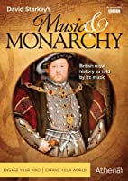 David Starkey's Music & Monarchy [DVD] [Import]