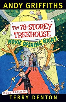 The 78-Storey Treehouse (The Treehouse Series Book 6) by [Andy Griffiths, Terry Denton]