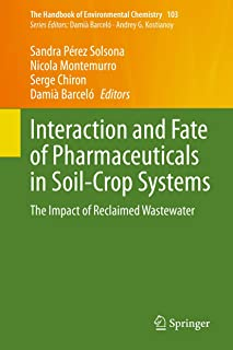 Interaction and Fate of Pharmaceuticals in Soil-Crop Systems: The Impact of Reclaimed Wastewater