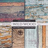 Wild Wood 8x8 Scrapbook Paper Rustic Textures: Wood Grain Photo Backgrounds, Decorative Craft Paper Pad, Designer Specialty Paper for Scrapbooking, ... Collage Pages (Scrapbook Paper Packs)