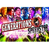 GENERATIONS LIVE TOUR 2016 SPEEDSTER(スマプラ対応) [Blu-ray]
